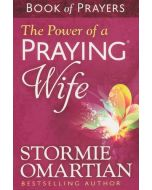 Power Of A Praying Wife, The - Book Of Prayers