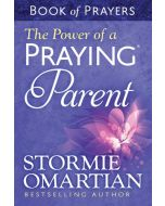 Power Of A Praying Parent, The - Book Of Prayers