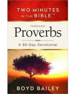 Two Minutes in the Bible ™ Through Proverbs