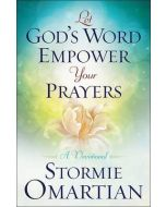 Let God's Word Empower Your Prayers