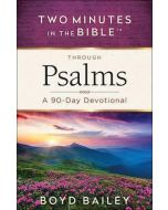 Two Minutes In The Bible Through Psalms