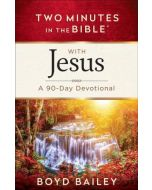 Two Minutes in the Bible® with Jesus
