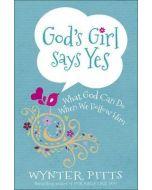 God's Girl Says Yes