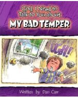 God, I Need to Talk to You About My Bad Temper