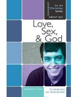 Love, Sex, and God (For Young Men ages 15 & up)
