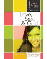 Love, Sex and God (For Young Women ages 15 & up)