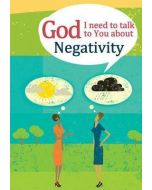 God, I Need to Talk to You about - Negativity (Adult)