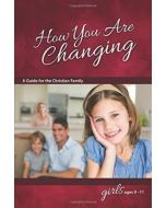 How You Are Changing - For Girls