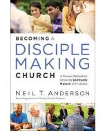 Becoming A Disciple-Making Church