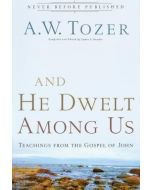 And He Dwelt Among Us * SR / D2