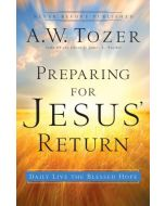 Preparing For Jesus' Return * SR / D2