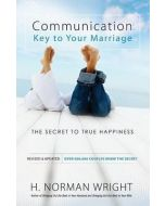 Communication: Key To Your Marriage -Revised