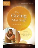 Marriage Series- Giving Marriage, The