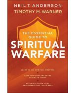 Essential Guide to Spiritual Warfare, The