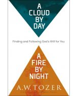 A Cloud by Day, a Fire by Night