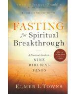 Fasting For Spiritual Breakthrough (Rev)