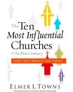 Ten Most Influential Churches of the Past Century, The