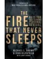 Fire That Never Sleeps, The