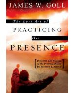 Lost Art of Practicing His Presence, The