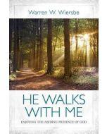 He Walks With Me