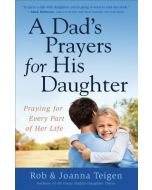 Dad's Prayers for His Daughter, A