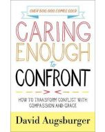 Caring Enough To Confront-Repackaged Edition