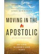 Moving in the Apostolic- Revised/Updd