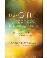 Gift of Prophetic Encouragement, The