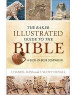 Baker Illustrated Guide to the Bible, The