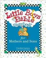 Little Boys Bible Storybook- Mothers and Sons