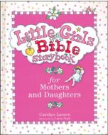 Little Girls Bible Storybook - For Mothers & Daughters