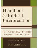 Handbook For Biblical Interpretation-2nd Edition