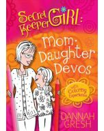Secret Keeper Girl Mom-Daughter Devos