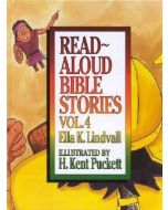 Read Aloud Bible Stories-Volume 4