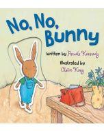 No, No, Bunny (Boardbook)