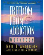 Freedom from Addiction: Workbook