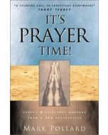It's Prayer Time! : Prayer and Spiritual Warfare from the African-American Perspective