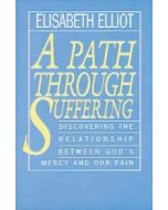 Path Through Suffering, A