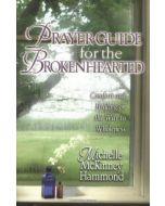 Prayer Guide For The Broken hearted