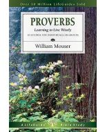Proverbs: Learning to Live Wisely (Lifeguide Bible Studies)