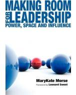 Making Room For Leadership