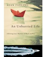 An Unhurried Life