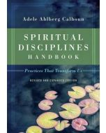 Spiritual Disciplines Handbook - Revised and Expanded
