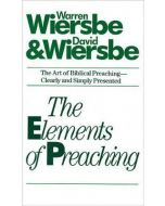 Elements Of Preaching, The