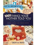 1001 Things Your Mother Told You