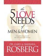 5 Love Needs of Men & Women, The