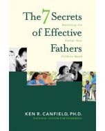 7 Secrets of Effective Fathers, The