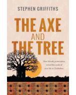 Axe And the Tree, The