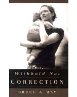 Withhold Not Correction
