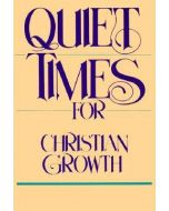 Quiet Times for Christian Growth (Booklet)